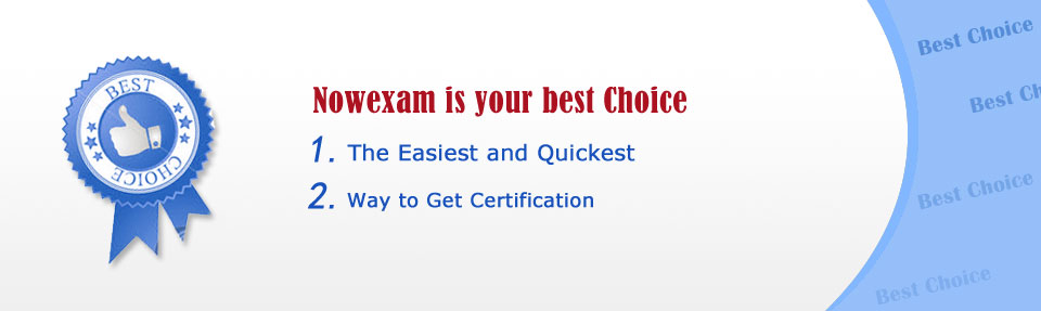 NowExam is your best Choice.